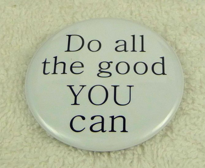 Do all the good you can - Click Image to Close