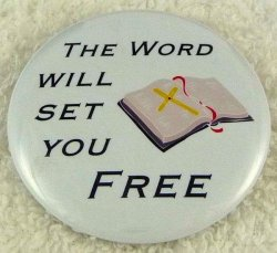 The word will set you free