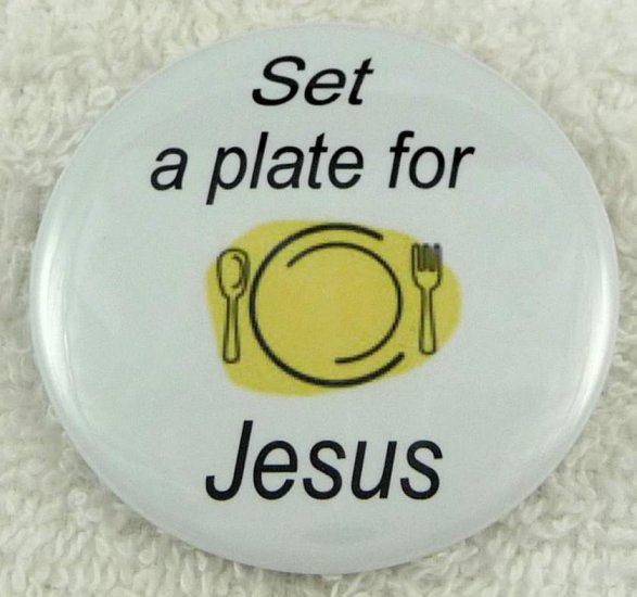 Set a plate for Jesus - Click Image to Close
