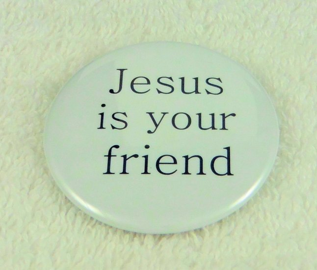 Jesus is your friend - Click Image to Close