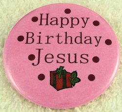 Jesus Birthday Party Button