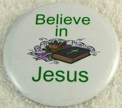 Believe in Jesus button