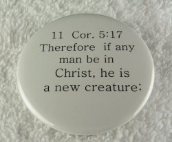 Therefore if any man be in Christ