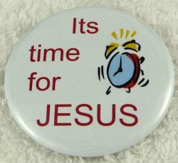 Its time for JESUS