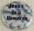 JESUS IS A HOMERUM BUTTON