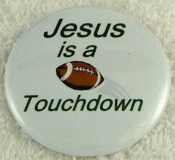 Jesus is a touchdown