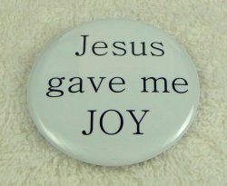 Jesus gave me joy